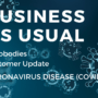 Important Customer Information Regarding, Coronavirus Disease (COVID-19)
